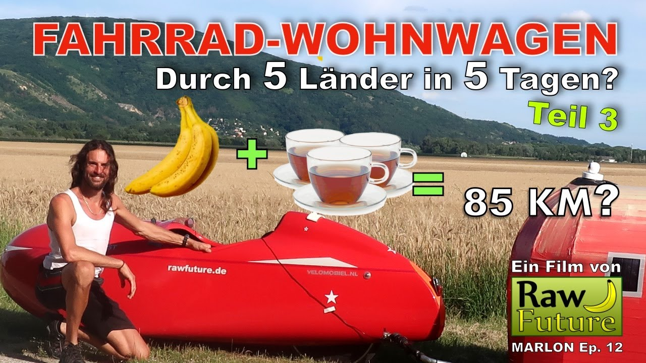 Mit dem Fahrradwohnwagen durch Osteuropa!  Pro 85 KM nur 3 Bananen und 3 Tassen Tee?!?