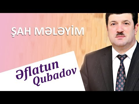 Eflatun Qubadov - Sah Meleyim (Audio)