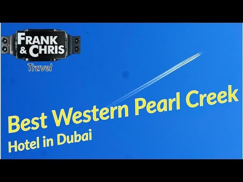 Best Western Plus Pearl Creek in Dubai - Impressions by Frank&Chris