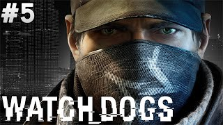 Watch Dogs - Fail Üstüne Fail - Bölüm 5