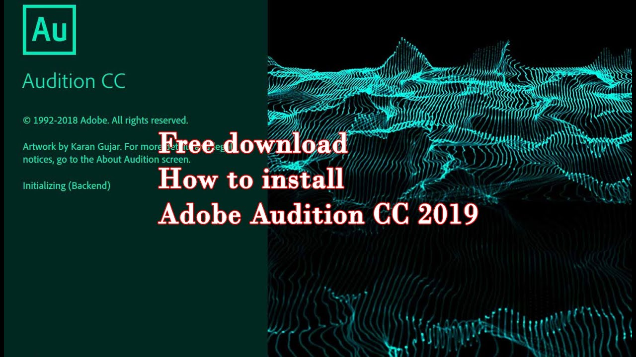 How to download, install Audition CC 2019