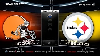 MADDEN NFL 15 PS4 Full Gameplay: Browns vs Steelers - Week 1 NFL Regular Season Matchup Simulation