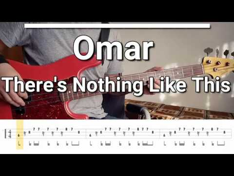 Omar - There's Nothing Like This (Bass Cover) TABS