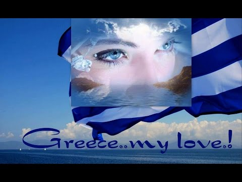 Greece... my love.!       By  Nick  Mastorakos