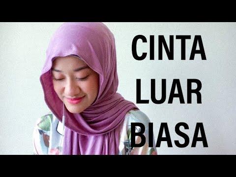 Free Download Cinta Luar Biasa - Andmesh Kamaleng (dalia Farhana Cover) Mp3 dan Mp4