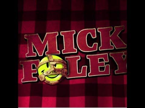 Mick Foley Entrance Video