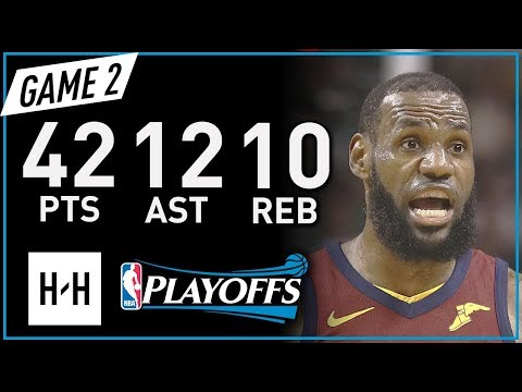 LeBron James Full Game 2 Highlights vs Celtics 2018 NBA Playoffs ECF - 42 Pts, 12 Ast, 10 Reb!