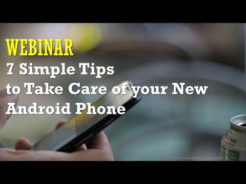 7 Simple Tips to Take Care of your New Android Phone