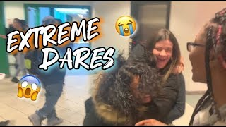 EXTREME DARES !!!😱😭 || HIGH SCHOOL EDITION