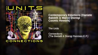 Contemporary Emotions (Daniele Baldelli & Marco Dionigi Cosmic Rework)