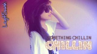 ♫`₁₆.Chillin