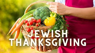What's the Jewish thanksgiving?