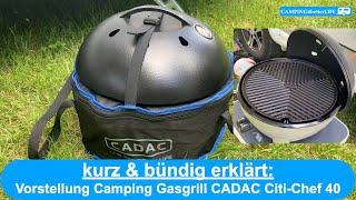 Camping - kurz & bündig erklärt: Vorstęllung CADAC Citi Chef 40 Campinggrill