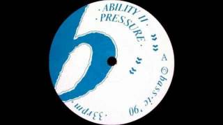 Ability II - Pressure Dub [HQ]