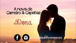 Carreiro e Capataz - Dona (lançamento 2016)