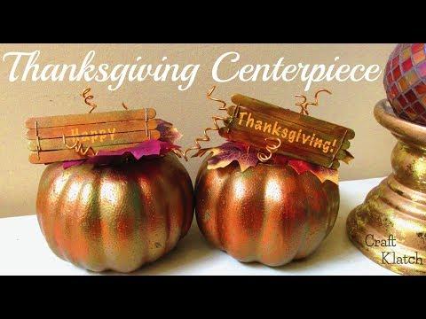 Thanksgiving Centerpiece DIY ~ Fall Crafts ~ Craft Klatch