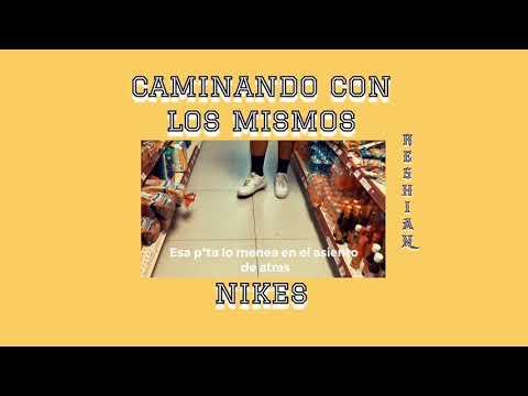 Reshiak - Caminando Con Los Mismos NIKES (videos Lyrics)
