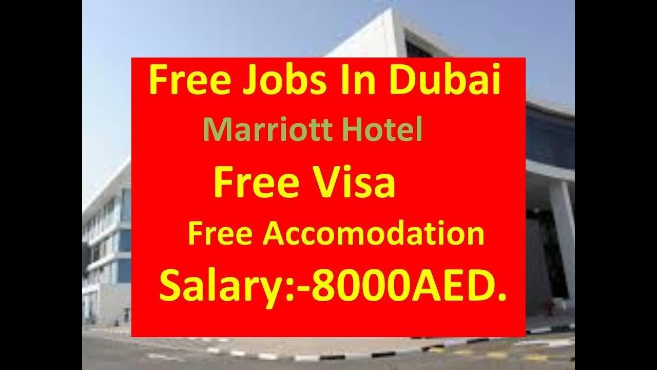 Free Jobs In Dubai Marriott Hotel With Free Visa Free Accomodation