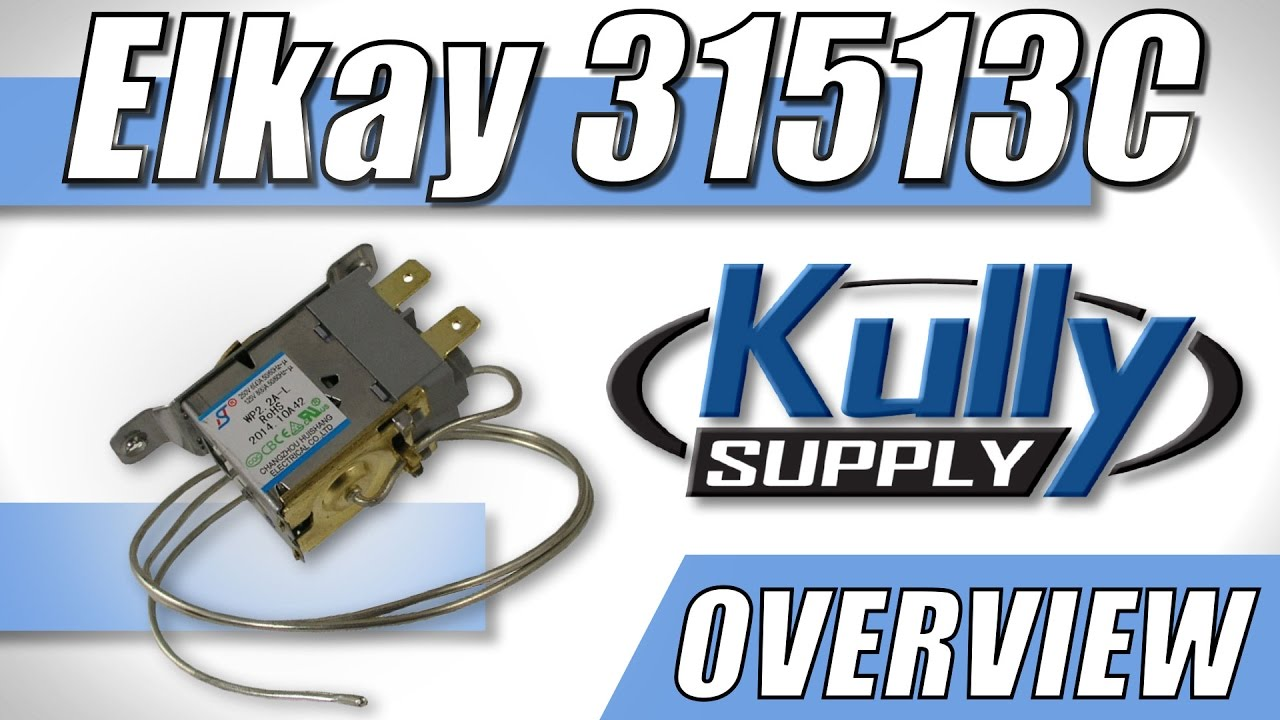 Elkay Cold Control Thermostat Overview 31513c Kullysupplycom Wiring Diagram