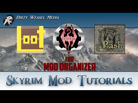 Loot And Tes5edit For Mod Organizer Installation Tutorial Youtube