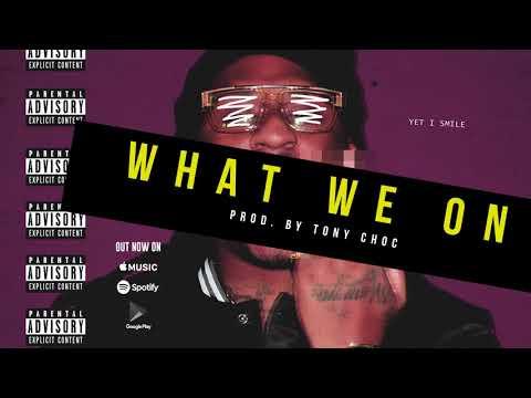 Vee Tha Rula - What We On (Prod. By Tony Choc)