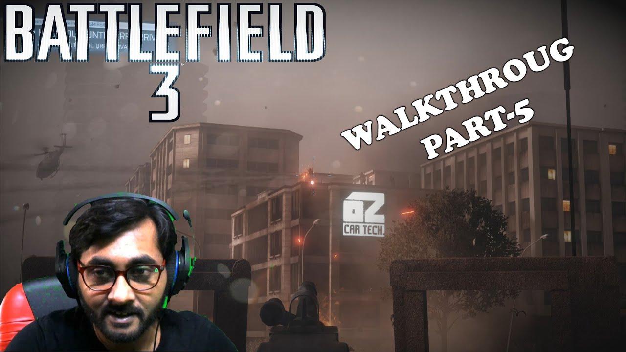 Battlefield 3: Walkthrough - Part 5 (BF3 Gameplay) BENGALI (বাংলা ভাষায় করা ভিডিও)