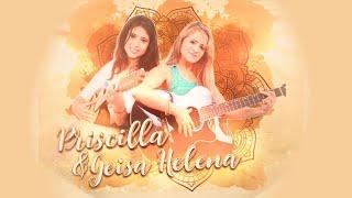 Segunda Live - Priscilla & Geisa Helena