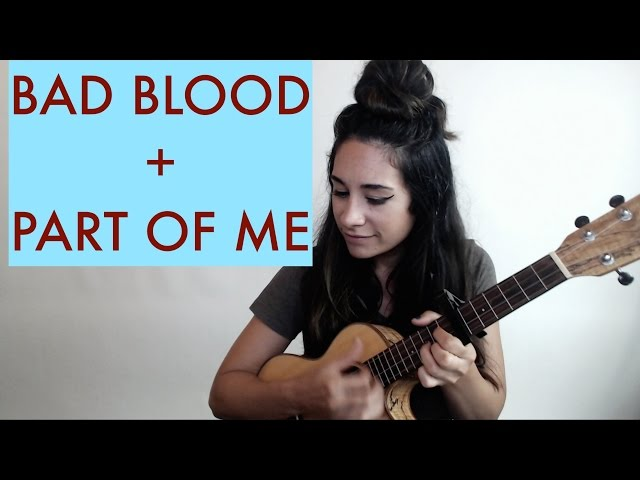 Bad Blood + Part of Me // Taylor Swift & Katy Perry Mashup