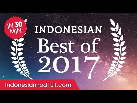 Learn Indonesian in 30 minutes - The Best of 2017