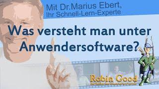 Was versteht man unter Anwendersoftware?