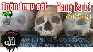 [Tập 35-Phần 1] Về nơi hàng nghìn người bị thảm sát ở Ba Chúc, An Giang