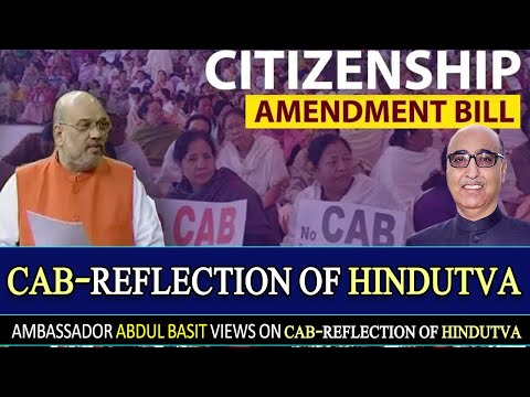 Ambassador Abdul Basit | CAB-Reflection of Hindutva