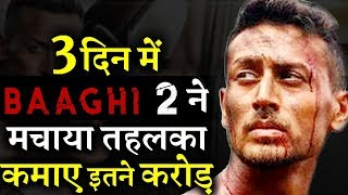 Baaghi 2 First Weekend Box-Office Collection