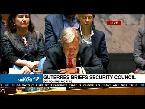 Antonio Guterres briefs UNSC on Rohingya crisis