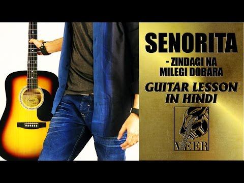 senorita---zindagi-na-milegi-dobara---guitar-lesson-by-veer-kumar