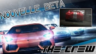 Nouvelle BETA The Crew - LA bonne surprise de Ubisoft ?