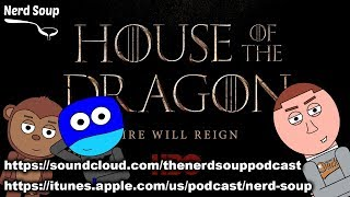 Game of Thrones Targaryen Prequel Announced - The Nerd Soup Podcast