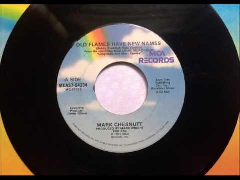 Old Flames Have New Names , Mark Chestnut , 1992 Vinyl 45RPM