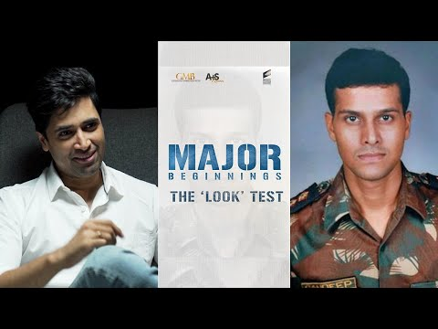 Major Beginnings | 'The Look' Test | Adivi Sesh | Sashi Kiran Tikka | Major The Film