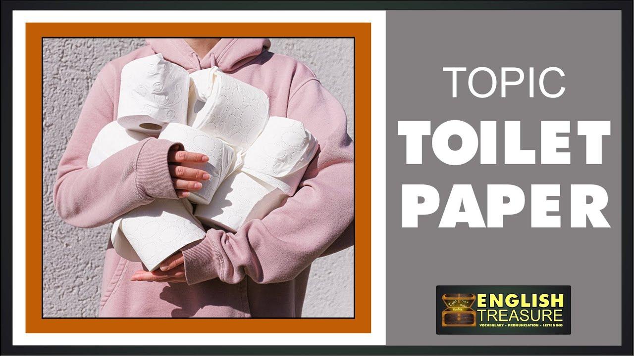 Toilet Paper: English Treasure – Vocabulary, Listening, Pronunciation