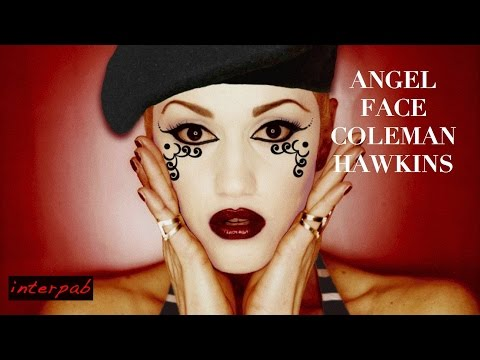 Coleman Hawkins plays Angel Face