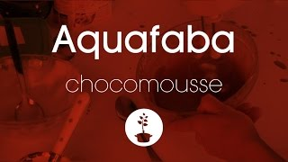 Aquafaba chocomousse