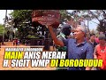 Mahakarya Borobudur H Sigit Wmp Gantang Anis Merah Nadia  Mp3 - Mp4 Download