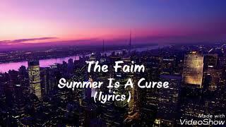 The Faim - Summer Is A Curse (lyrics)