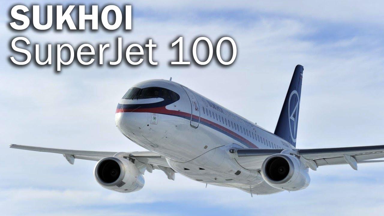 Russia: Never mind Interjet, Sukhoi Superjet-100 is great