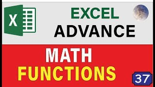 17 Advanced Excel Essentials Math Functions & Formulas Excel: Tips and Tricks For Excel 2019 Users