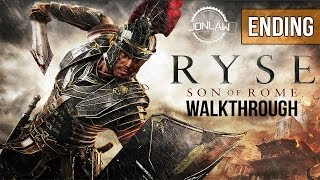Ryse Son of Rome Walkthrough - ENDING & FINAL BOSS - Let