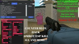 NEW Counter Blox Hack/Exploit Roblox: Aimbot/Aimlock, ESP, INF CASH, Kill All, and MUCH MORE! 2019