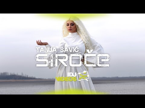 TANJA SAVIC - SIROCE (OFFICIAL VIDEO)