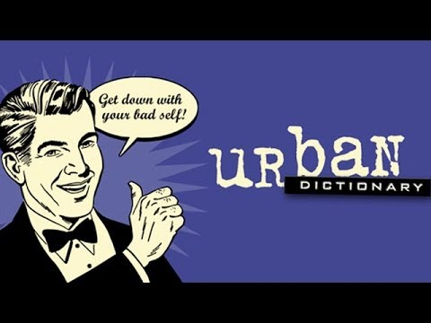 25 Funniest Definitions On Urban Dictionary